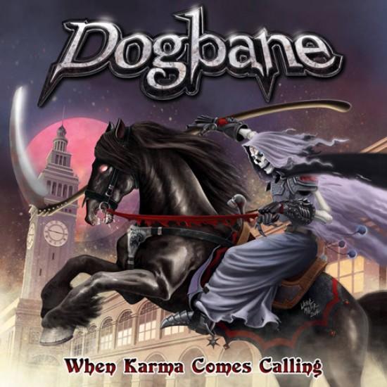 DOGBANE - When Karma Comes Calling CD