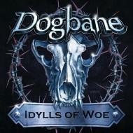 DOGBANE - Idylls Of Woe CD
