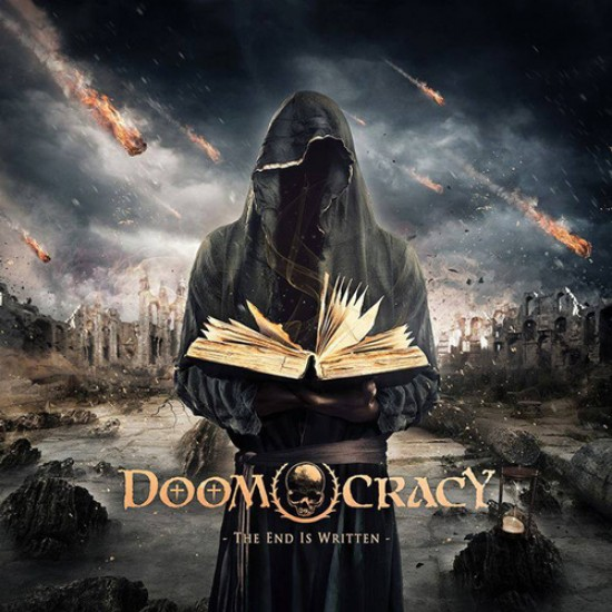 DOOMOCRACY - The End Is Written (2nd Press) CD