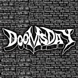 DOOMSDAY - 1989-1991... Thrashing Days CD