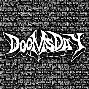 DOOMSDAY - 1989-1991... Thrashing Days