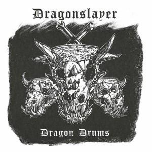 DRAGONSLAYER - Dragon Drums