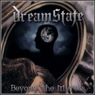 DREAMSTATE - Beyond The Mirrors CD