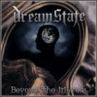 DREAMSTATE - Beyond The Mirrors