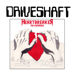 DRIVESHAFT - Heartbreaker The Anthology