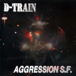 D-TRAIN - Aggression S.F. CD