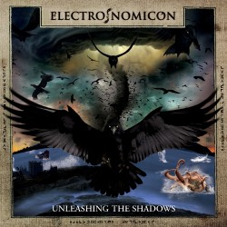 ELECTRONOMICON - Unleashing The Shadows CD