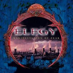 ELEGY - Manifestation Of Fear CD
