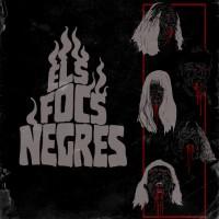ELS FOCS NEGRES - Els Focs Negres