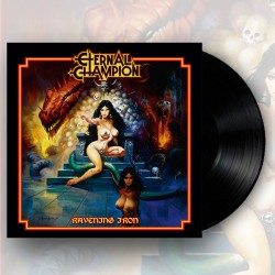 ETERNAL CHAMPION - Ravening Iron Vinyl