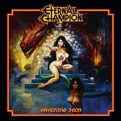 ETERNAL CHAMPION - Ravening Iron CD