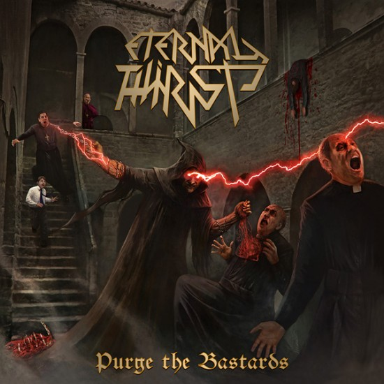 ETERNAL THIRST - Purge The Bastards CD