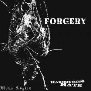 FORGERY - Harbouring Hate