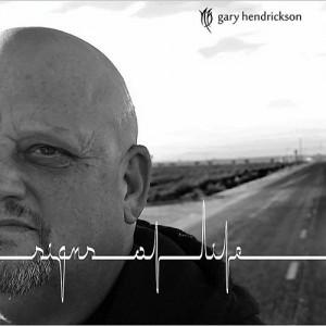 GARY HENDRICKSON - Signs Of Life