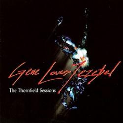 GENE LOVES JEZEBEL - The Thornfield Sessions CD