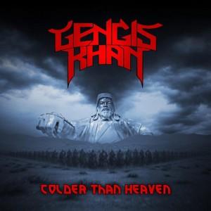 GENGIS KHAN - Colder Than Heaven