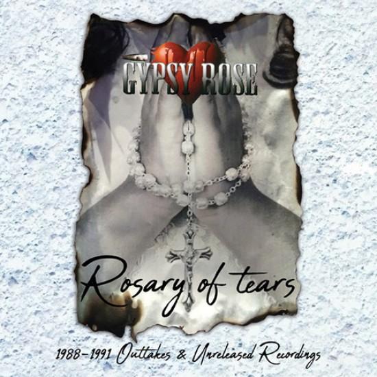 GYPSY ROSE - Rosary Of Tears 1988 - 1991 CD