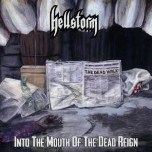 HELLSTORM - Into The Mouth Of The Dead Reign