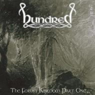 HUNDRED - The Forest Kingdom Part One MCD