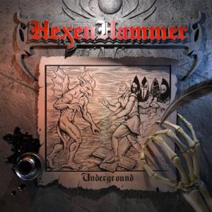 HEXENHAMMER - Underground