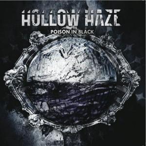 HOLLOW HAZE - Poison In Black