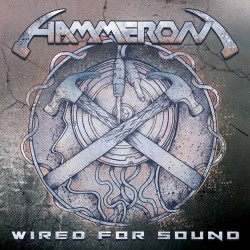 HAMMERON - Wired For Sound CD