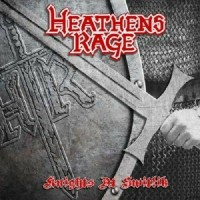 HEATHEN'S RAGE - Knights At Switlik