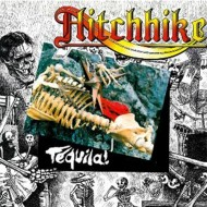 HITCHHIKE - Tequila! CD