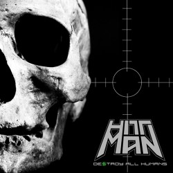 HITTMAN - Destroy All Humans CD