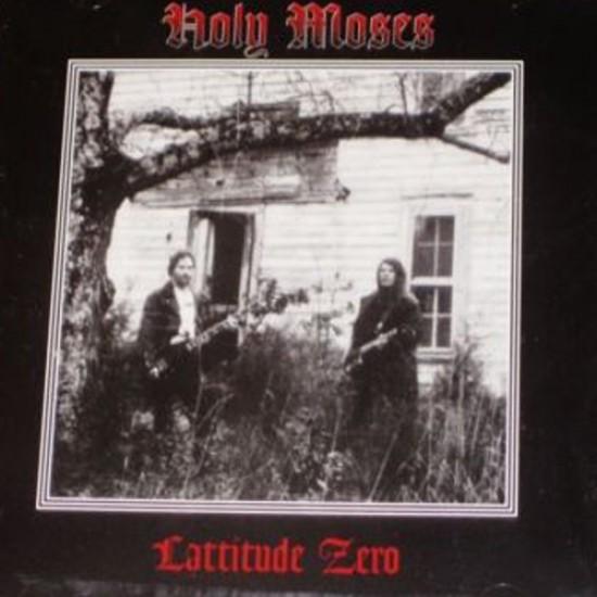HOLY MOSES - Lattitude Zero CD