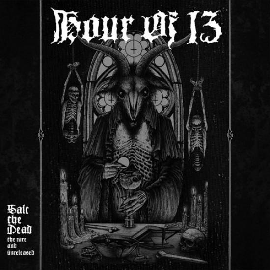 HOUR OF 13 - Salt The Dead CD