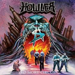 HOWLER - No More Circus! CD