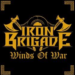 IRON BRIGADE - Winds Of War CD