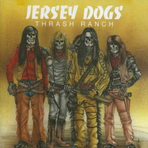 JERSEY DOGS - Thrash Ranch