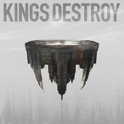 KINGS DESTROY - Kings Destroy CD