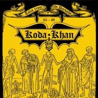 KODA KHAN - Tales From The Darkside 83-88