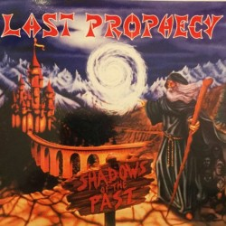 LAST PROPHECY - Shadows Of The Past CD