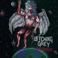 LETCHING GREY - Seraphim CD