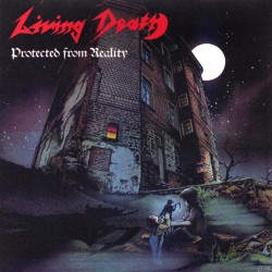 LIVING DEATH - Protected From Reality CD