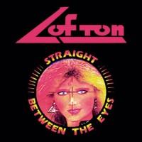 LOFTON - Straight Between The Eyes