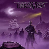 LORD VIGO - Six Must Die Black Vinyl (Pre-Order)
