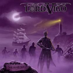 LORD VIGO - Six Must Die CD