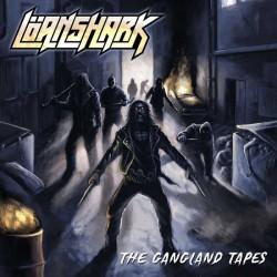 LOANSHARK - The Gangland Tapes CD
