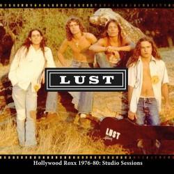 LUST - Hollywood Roxx 1976-80: Studio Sessions CD
