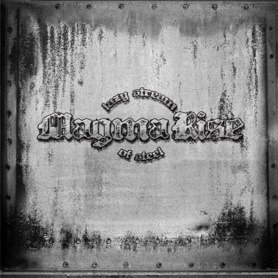 MAGMA RISE - Lazy Stream Of Steel CD