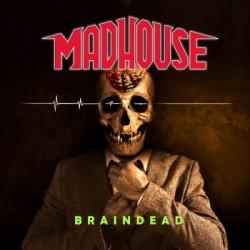 MADHOUSE - Braindead CD