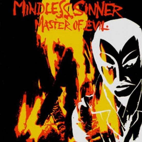 MINDLESS SINNER - Master Of Evil CD