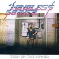 MINDLESS SINNER - Turn On The Power Black Vinyl LP