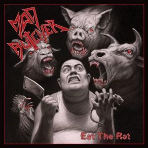 MAD BUTCHER - Eat The Rat