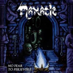 MANACLE - No Fear To Persevere Black Vinyl